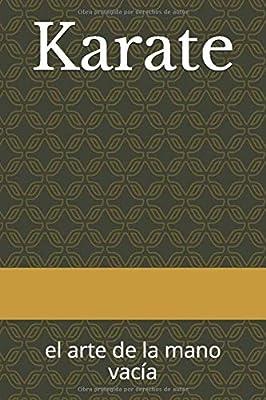 Karate: el arte de la mano vacía: Amazon.es: Agusti, Adolfo Perez ...