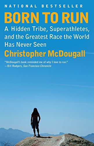 Born To Run by Christopher McDougall
