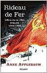 Rideau de fer : L'Europe de l'Est écrasée 1944-1946 par Anne Applebaum