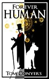 Forever Human, Tom Conyers, 0980587115
