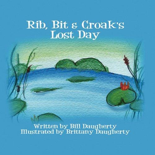 Read Online Rib, Bit & Croak's Lost Day ebook