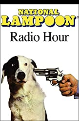 The National Lampoon Radio Hour, March 6, 2004