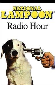 The National Lampoon Radio Hour, March 6, 2004 Radio/TV Program