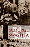 The Scourge of the Swastika : A Shot History of Nazi War Crimes