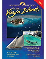 The Cruising Guide to the Virgin Islands: The Complete Guide for Yachtsmen, Divers and Watersports Enthusiasts [With Planning Chart]