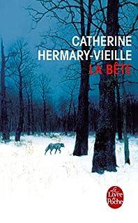 La bête, Hermary-Vieille, Catherine