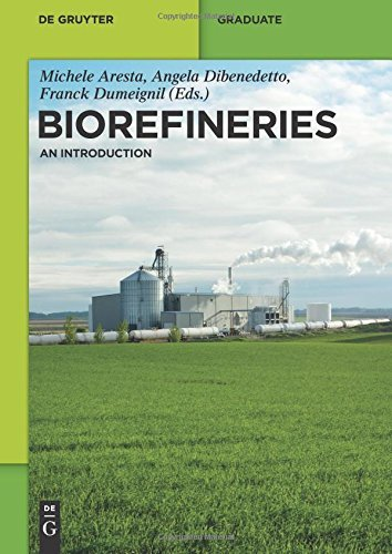 Biorefineries (De Gruyter Textbook) by Michele Aresta (2015-08-14)