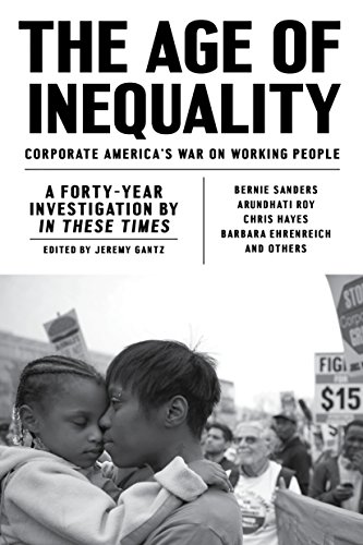 The Age of Inequality: Corporate America's War on Working People cover