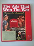 Ads That Won the War, Nelson, Derek, 087938591X