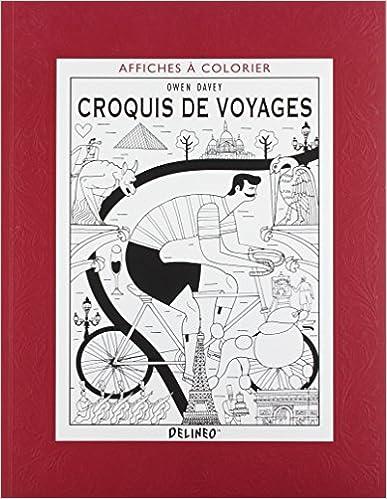 Croquis de voyages : Affiches à colorier