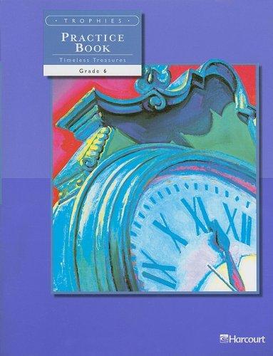 Trophies Practice Book On-Level, Grade 6: Harcourt School Publishers Trophies