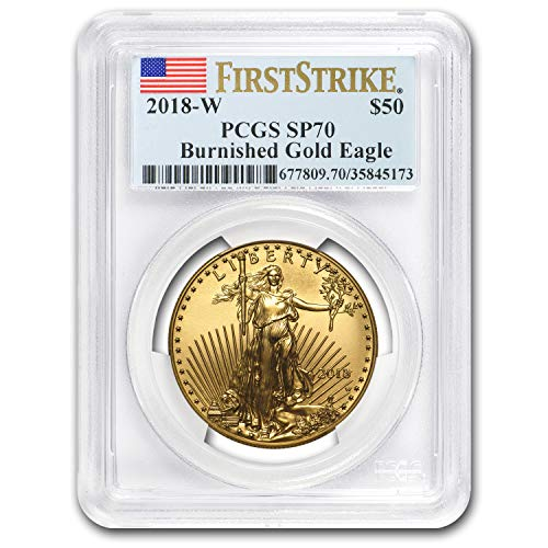 2018 W 1 oz Burnished Gold Eagle SP-70 PCGS (First Strike) 1 OZ MS-70 PCGS