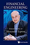 img - for Financial Engineering: Selected Works of Alexander Lipton book / textbook / text book