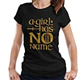 Cloud City 7 A Girl Has No Name Arya Stark Game Of Thrones Women's T-Shirt