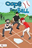 Oops Plays Ball, Anne Rawls, 1617395811