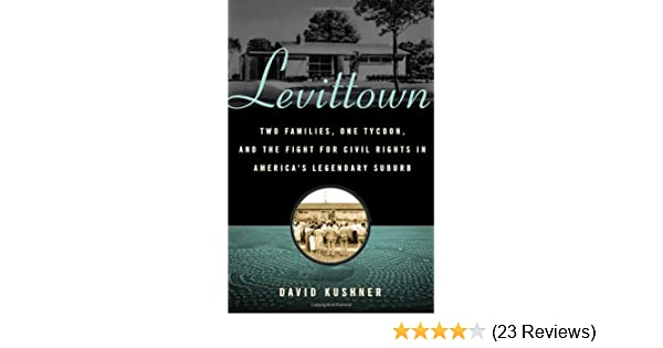 Amazon levittown two families one tycoon and the fight for amazon levittown two families one tycoon and the fight for civil rights in americas legendary suburb 9780802716194 david kushner books fandeluxe Images