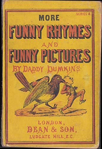 (Daddy Dumkins: More Funny Rhymes & Funny Pictures Series 4 ca 1860s)