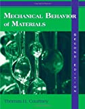 Mechanical Behavior of Materials, Courtney, Thomas H., 1577664256