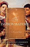 img - for The Improvisatore: A Novel of Italy book / textbook / text book