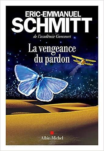 La Vengeance Du Pardon Amazon Ca Eric Emmanuel Schmitt Books