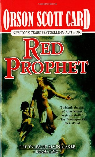 Red Prophet (Tales of Alvin Maker, Book 2)