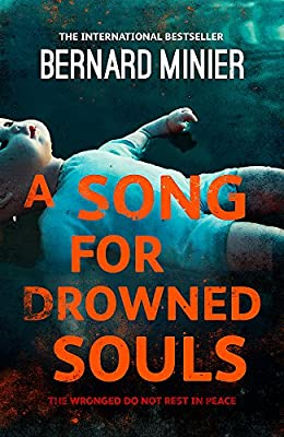 A Song For Drowned Souls Bernard Minier Amazon Fr