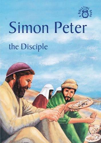 Download Simon Peter: The Disciple (Bible Time) ebook