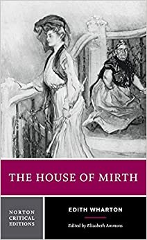 Book The House of Mirth (Norton Critical Editions) by Edith Wharton (1990-01-17)