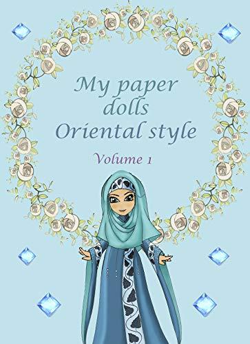 My paper dolls oriental style volume 1