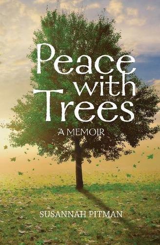 Peace with Trees: A Memoir ebook