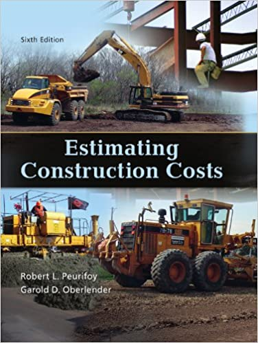 Estimating Construction Costs, 6th edition