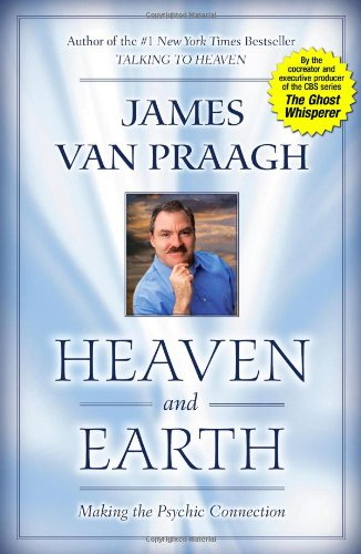 Download Heaven and Earth: Making the Psychic Connection ebook