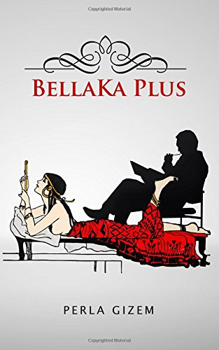 BellaKa Plus (Spanish Edition)