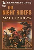 img - for The Night Riders (Linford Western Library) book / textbook / text book