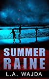 Summer Raine: A Romance and Suspense Novella (Summer Raine Series Book 1)
