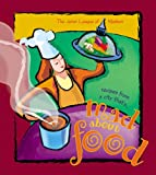 Mad about Food: A Collection of Recipes from a City That's Mad about Food