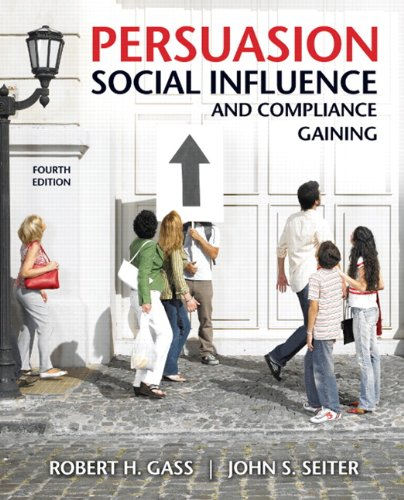 Persuasion social influence and compliance gaining 4th edition