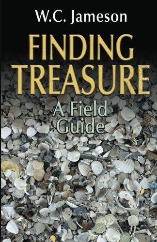 Finding Treasure: A Field Guide