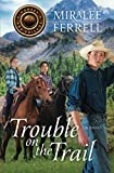 Search : Trouble on the Trail (Horses and Friends)