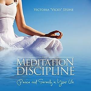 The Meditation Discipline Audiobook