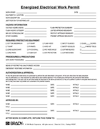 hot works permit template - brady energized electrical work permit industrial warning