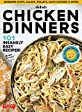 Delish Chicken Dinners: 101 Insanely Easy Recipes