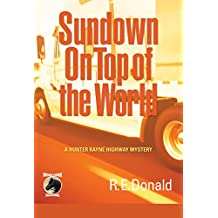 Sundown on Top of the World (A Hunter Rayne Highway Mystery Book 4)