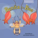 Benita the Bee (Carlos and Friends Book Series. Book 3)