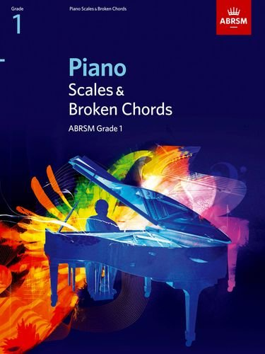 Piano Scales & Broken Chords, Grade 1 (ABRSM Scales & (One Voice Guitar Chords)