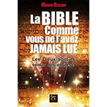 La Bible comme vous ne l'avez jamais lue (Spiritualité) (French Edition)