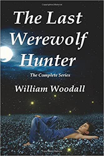 Amazon com: The Last Werewolf Hunter: The Complete Series