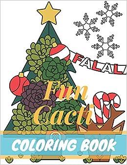 Amazon Com Fun Cacti Coloring Book A Cactus Adult Coloring