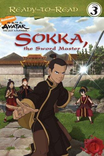 Download Sokka, the Sword Master (Ready-to-Read. Level 3) PDF