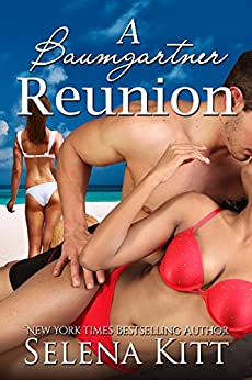 A Baumgartner Reunion (The Baumgartners Book 7) by [Kitt, Selena]